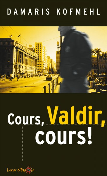 Cours, Valdir, cours!